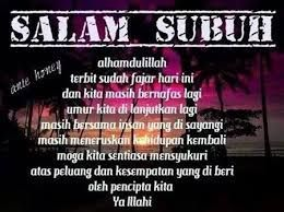 Image Result For Salam Subuh Good Morning Quotes Morning Quotes