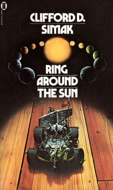 Publication Ring Around The Sun Authors Clifford D Simak Year