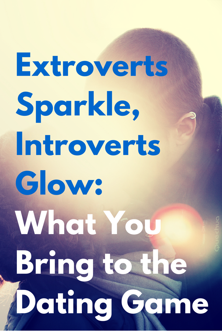 Dating a extroverted introvert