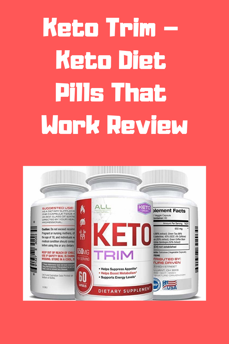 Keto Trim Keto Diet Pills That Work Review Eliminate