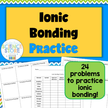 Ionic Bonding Practice Worksheet Chemistry Pinterest