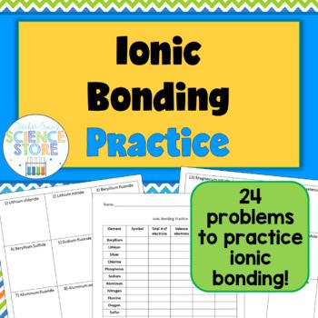 ionic bonding practice worksheet chemistry worksheets chemical bond physical science. Black Bedroom Furniture Sets. Home Design Ideas