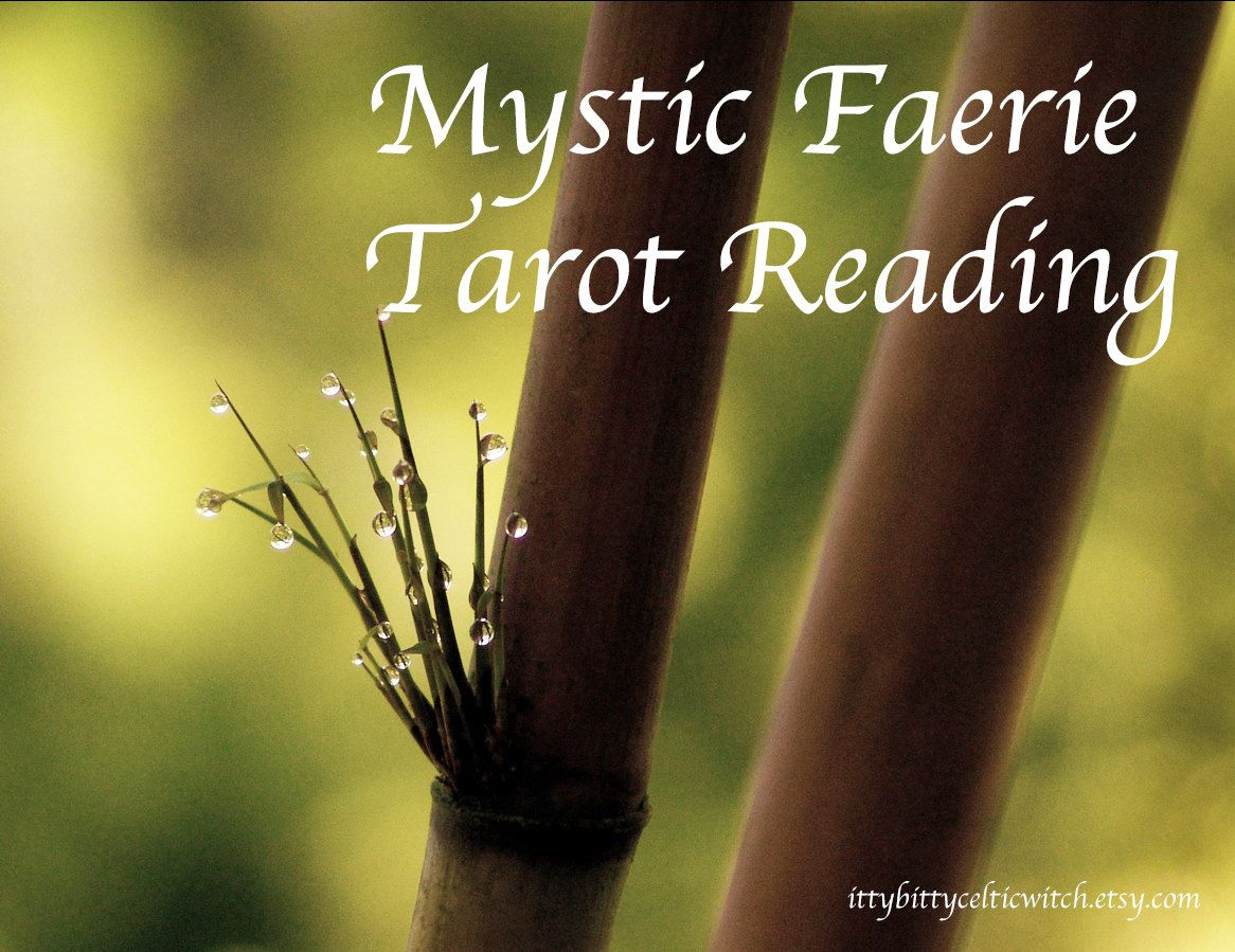 Mystic Faerie Tarot Reading, Intuitive Tarot Card Reading Guided by the Fae Folk or Fairies, Same Day Tarot Reading by IttyBittyCelticWitch on Etsy