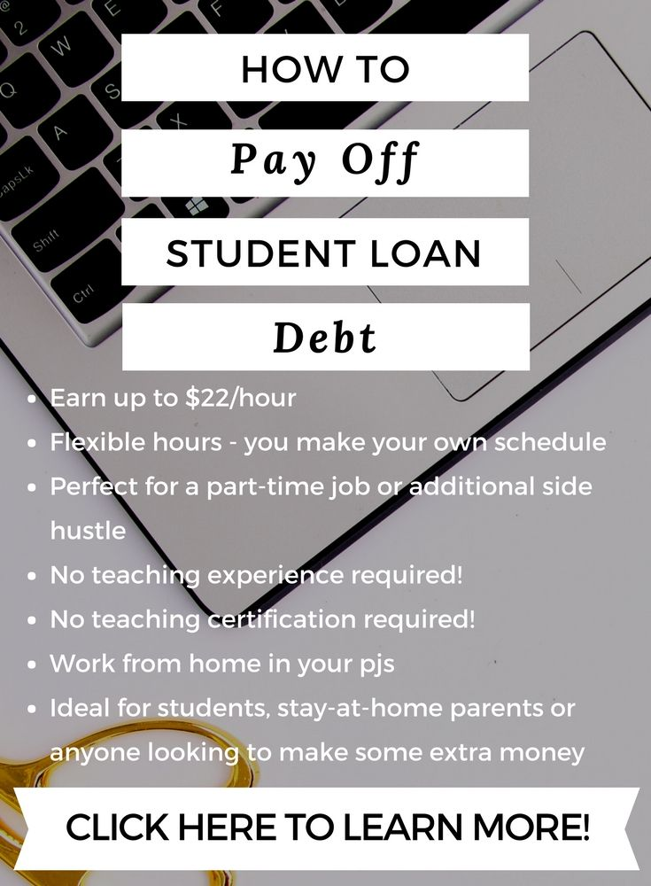How To Pay Off Student Loan Debt Teaching English Online Student Jobs Paying Off Student Loans