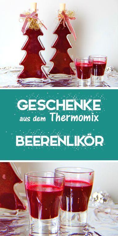 Beerenlikör - dieHexenküche.de | Thermomix Rezepte