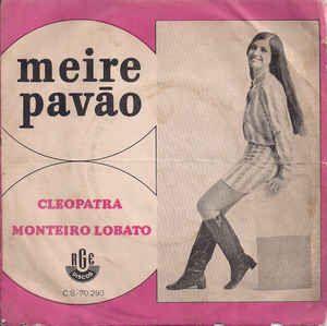 Meire Pavão - Cleopatra / Monteiro Lobato (Vinyl) at Discogs