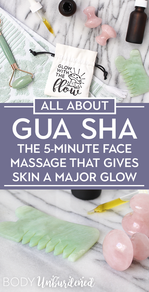 Gua Sha: The 5-Minute Face Massage that Gives Skin a MAJOR Glow
