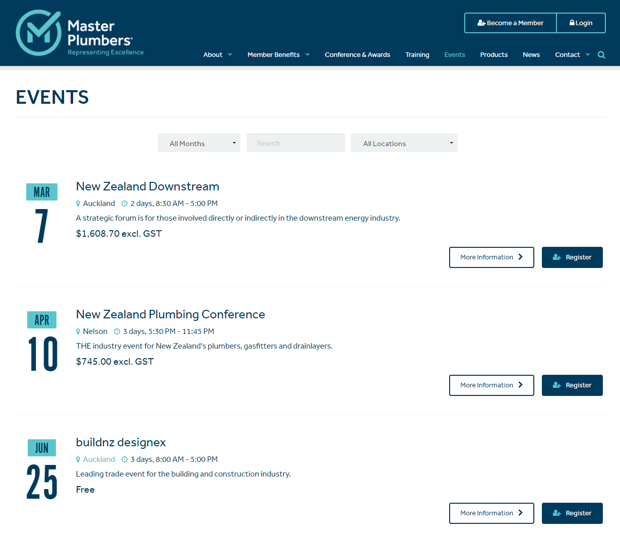 Keep it simple! Promote a list of upcoming events in order of upcoming date. Provide the basic information required and the ability to find out more. Master Plumber New Zealand