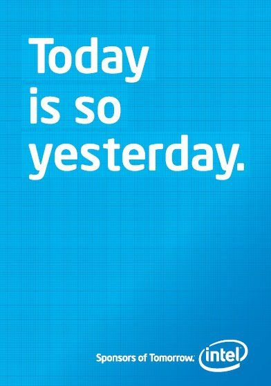 """""""Today is so yesterday."""" What will tomorrow bring?"""