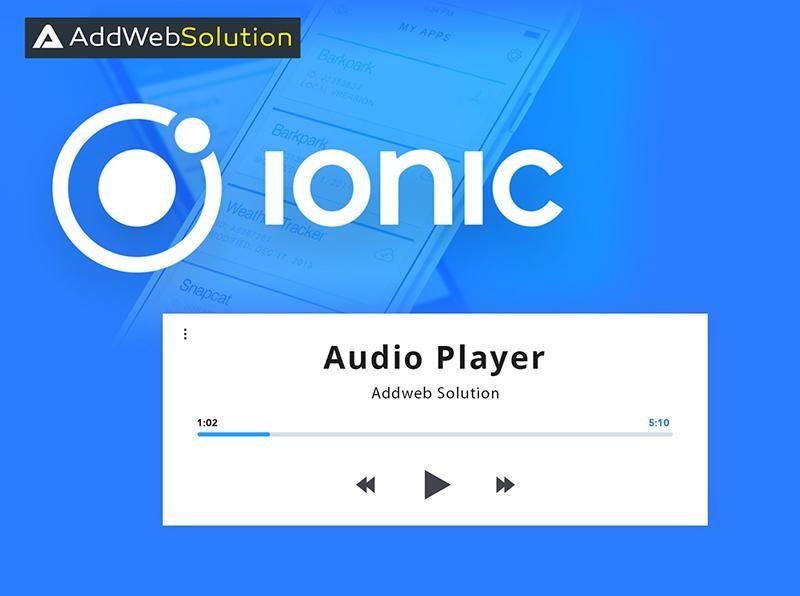 Ingenious Ways To Create Audio Player With Ionic   Ionic App