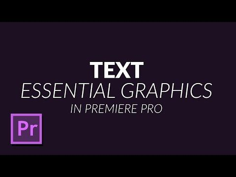 How To Use The New Text Tool In Premiere Pro And Basic Graphic