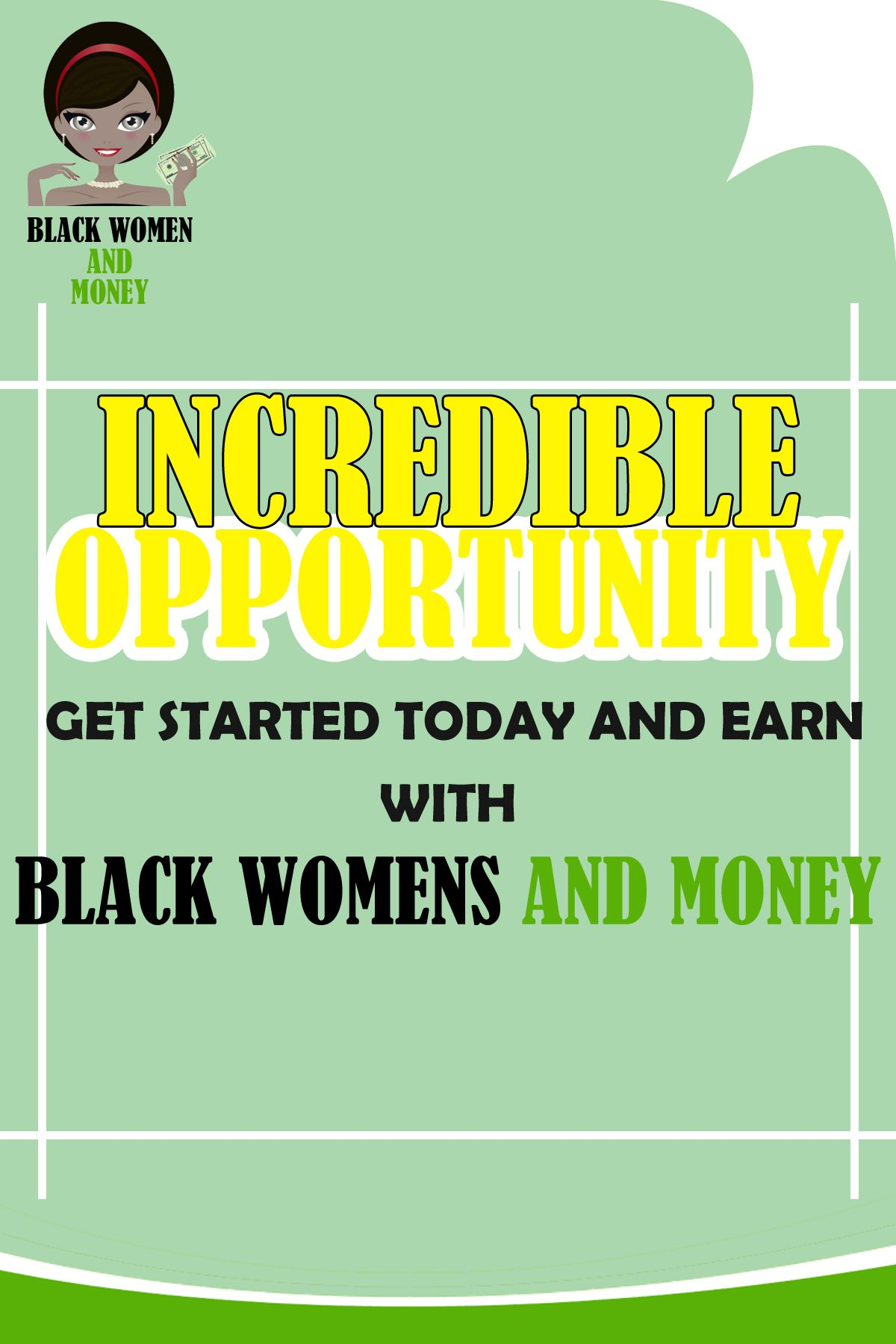 Incredible Opportunity Women Money The Incredibles Get Started