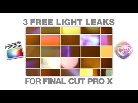 LightLeakLove - 50 Free Plugins for Final Cut Pro X  Free effects