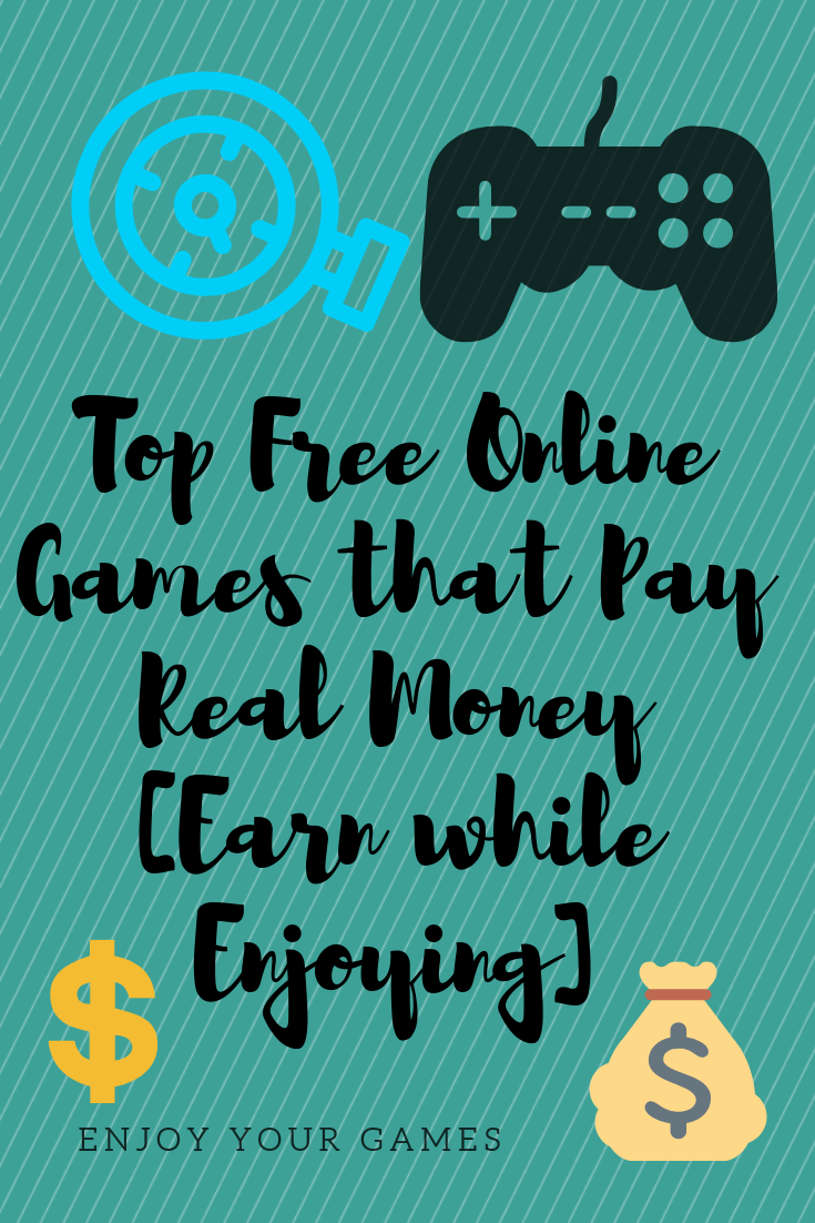 Top Free Online Games that Pay Real Money [Earn while