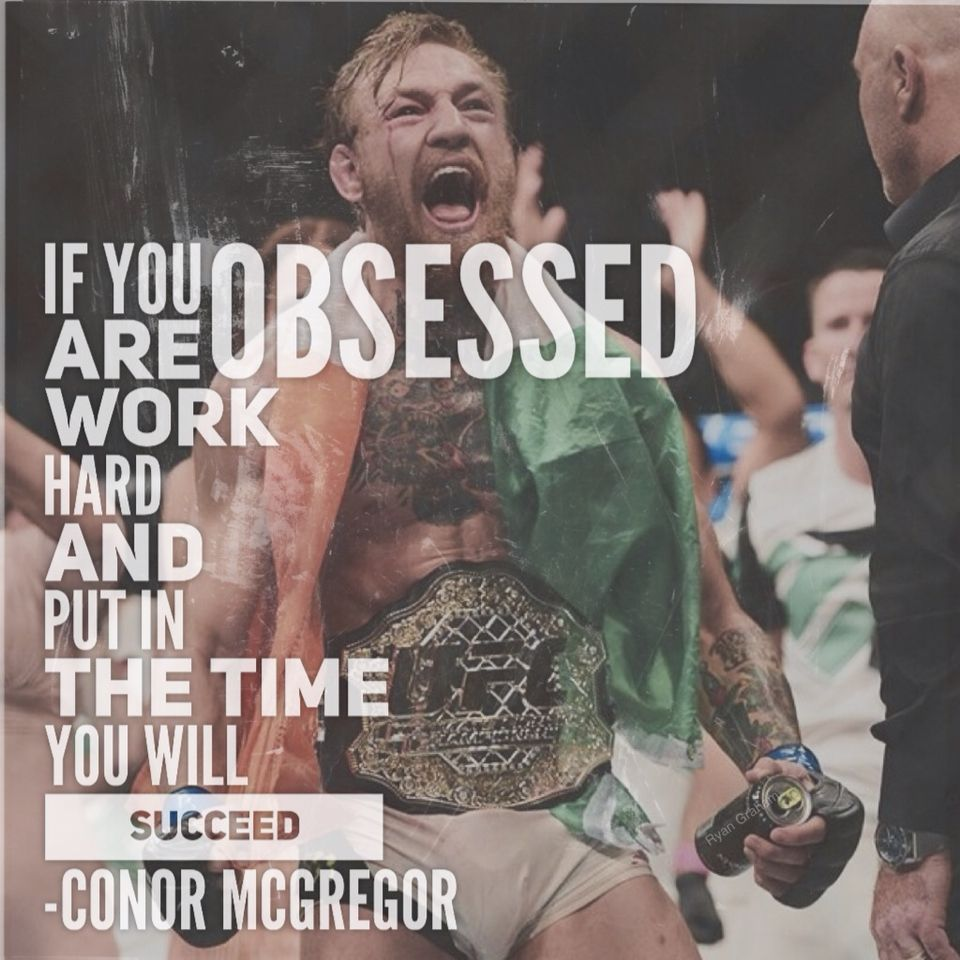Bjj Philosophy Ufc Conor Mcgregor Mma Bjj Jiujitsu Conor Mcgregor Quotes Ambition Quotes Inspirational Quotes