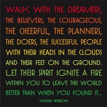 Walk with the dreamers..
