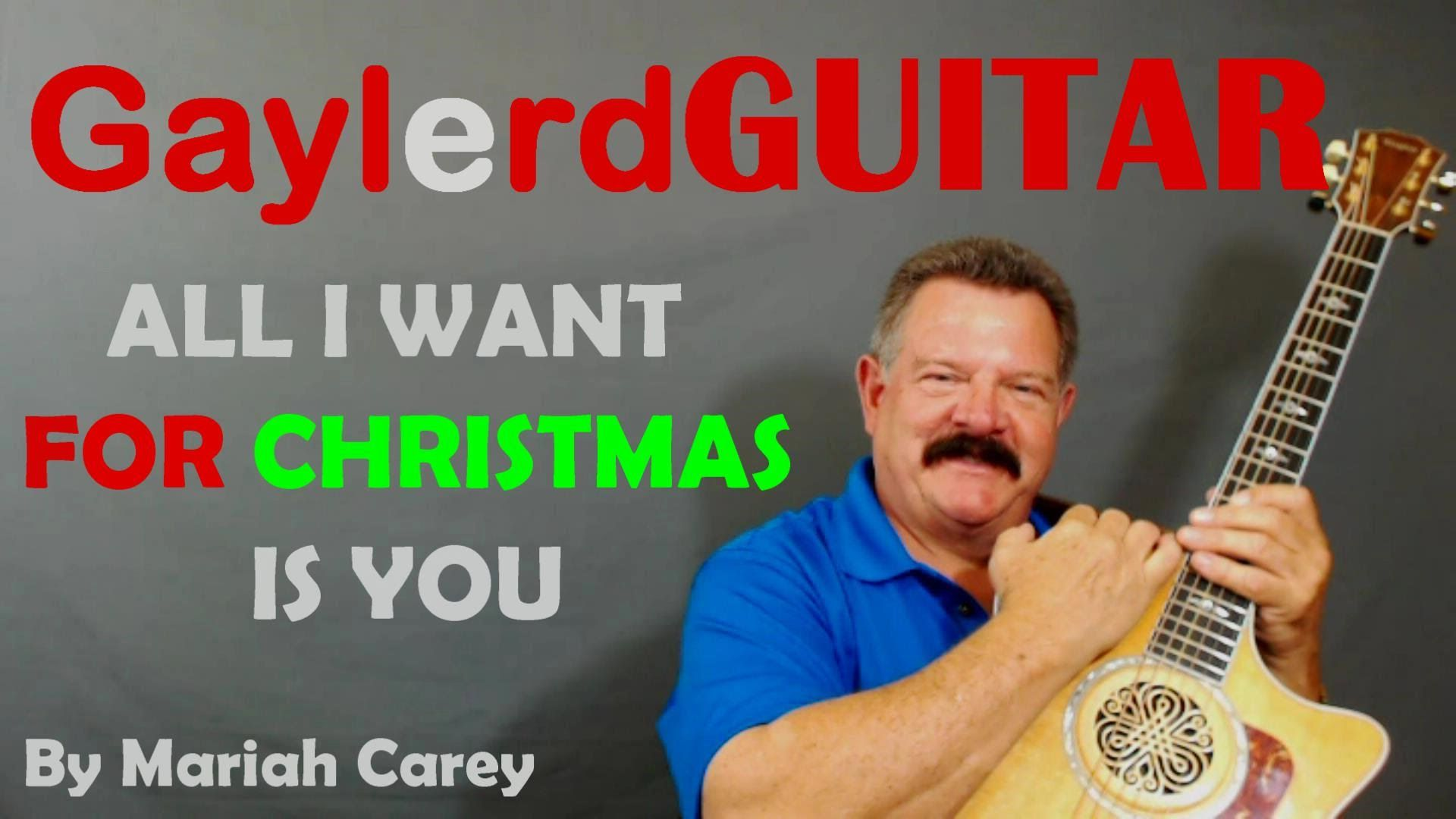 All I Want For Christmas Is You Mariah Carey Guitar Lesson Guitar Lessons For Beginners Guitar Lessons Playing Guitar