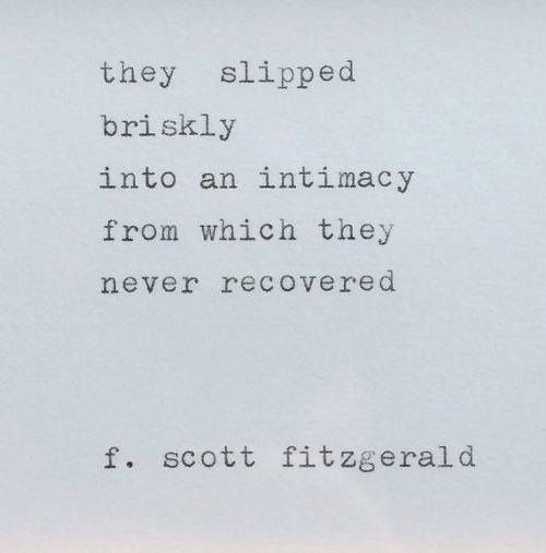 F. Scott Fitzgerald. Endless Love QuotesAmazing ...