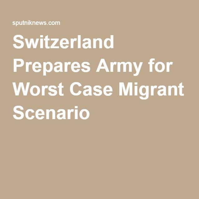 Switzerland Prepares Army for Worst Case Migrant Scenario