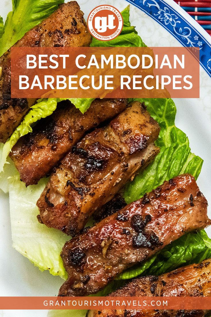 Best Cambodian Barbecue Recipes From Smoky Skewers to Sizzling Grills
