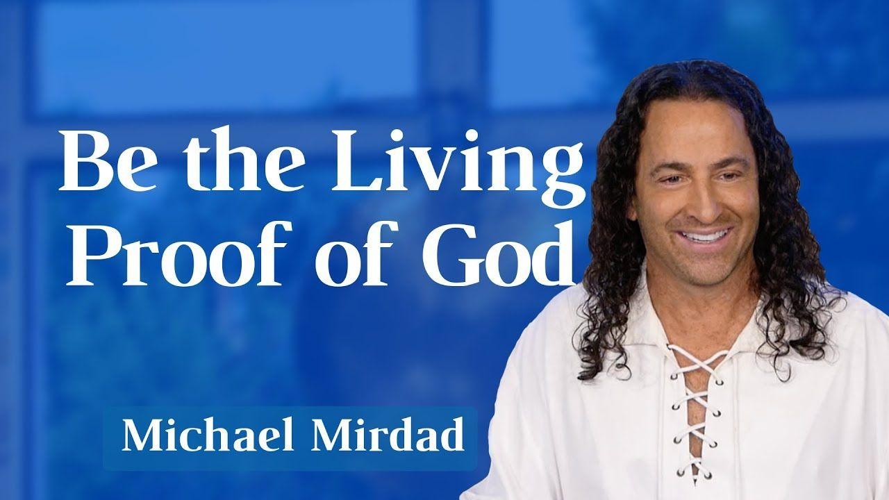 How to be the living proof of god spiritual teachers