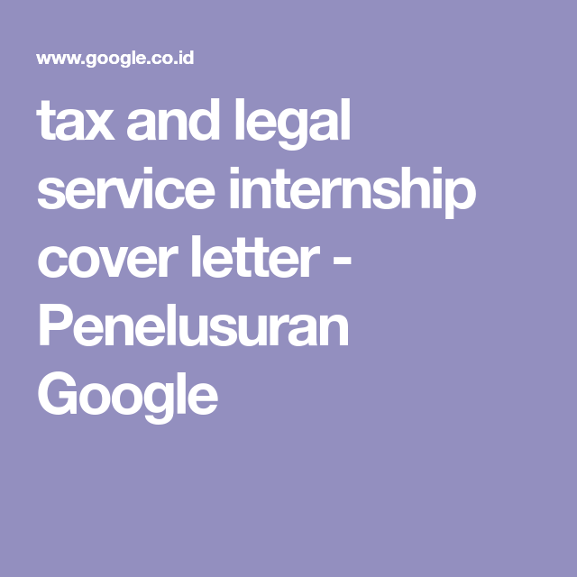 tax and legal service internship cover letter - Penelusuran Google ...
