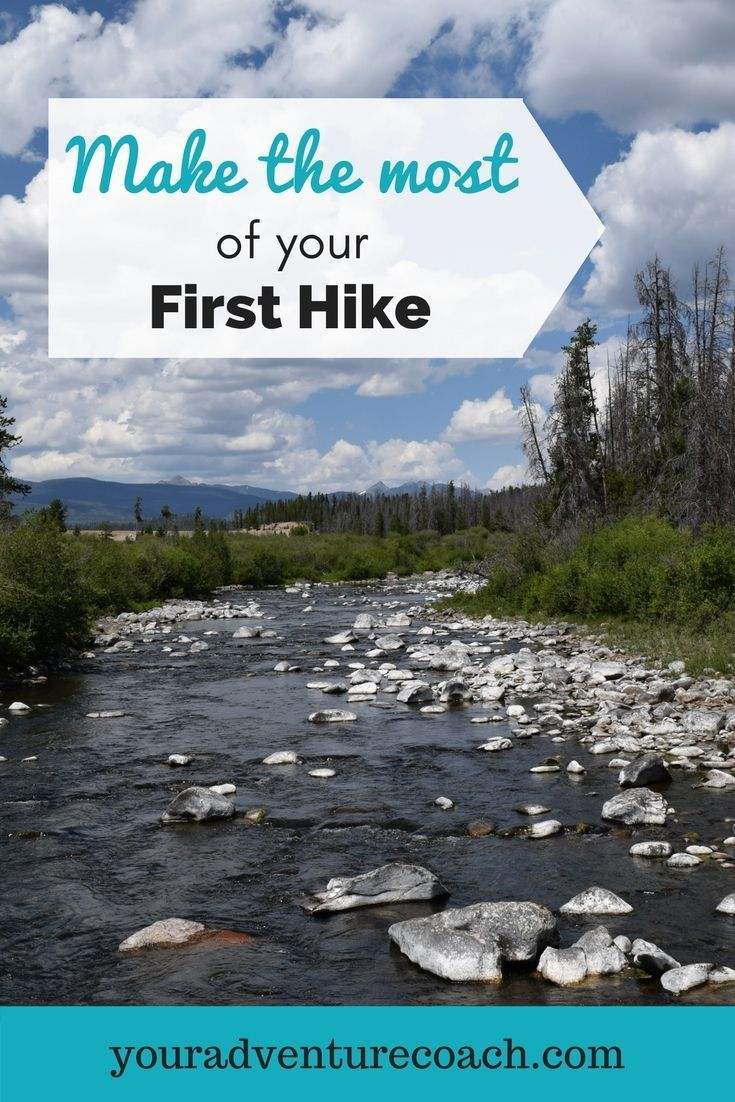 Photo of How to Make the Most of Your First Hiking Trip | Your Adventure Coach