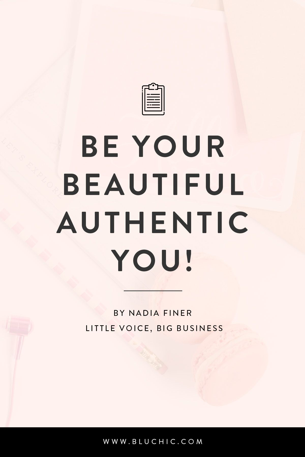 Be your beautiful authentic you by Nadia Finer