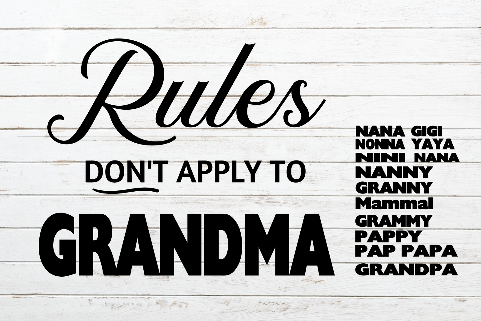 Rules Don't Apply To Grandma svg How to apply, Cricut