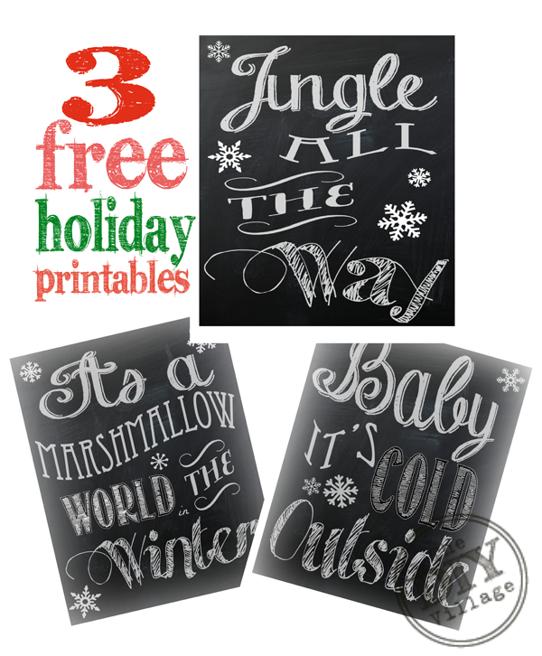 3 Free Holiday Chalkboard Printables - Jingle All the Way, It's  a Marshmallow World in the Winter, Baby it's Cold Outside