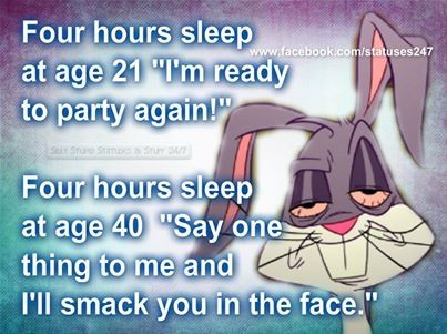 Four Hours Sleep Funny Quotes Funny Jokes Just For Laughs