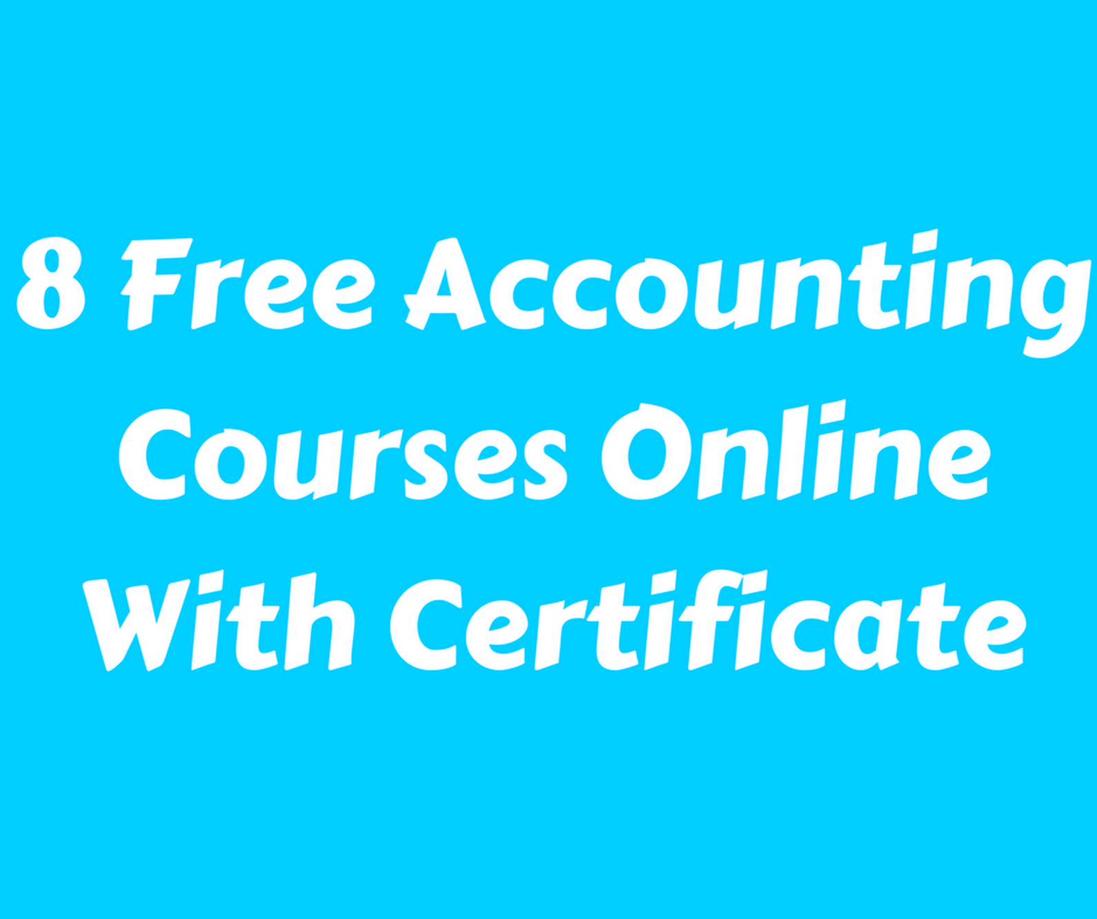 8 Free Accounting Courses Online With Certificate
