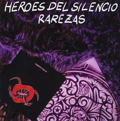 Heroes Del Silencio Rarezas Overstock Com Shopping The Best Deals On General Rock Héroes Del Silencio Hero Compact Discs