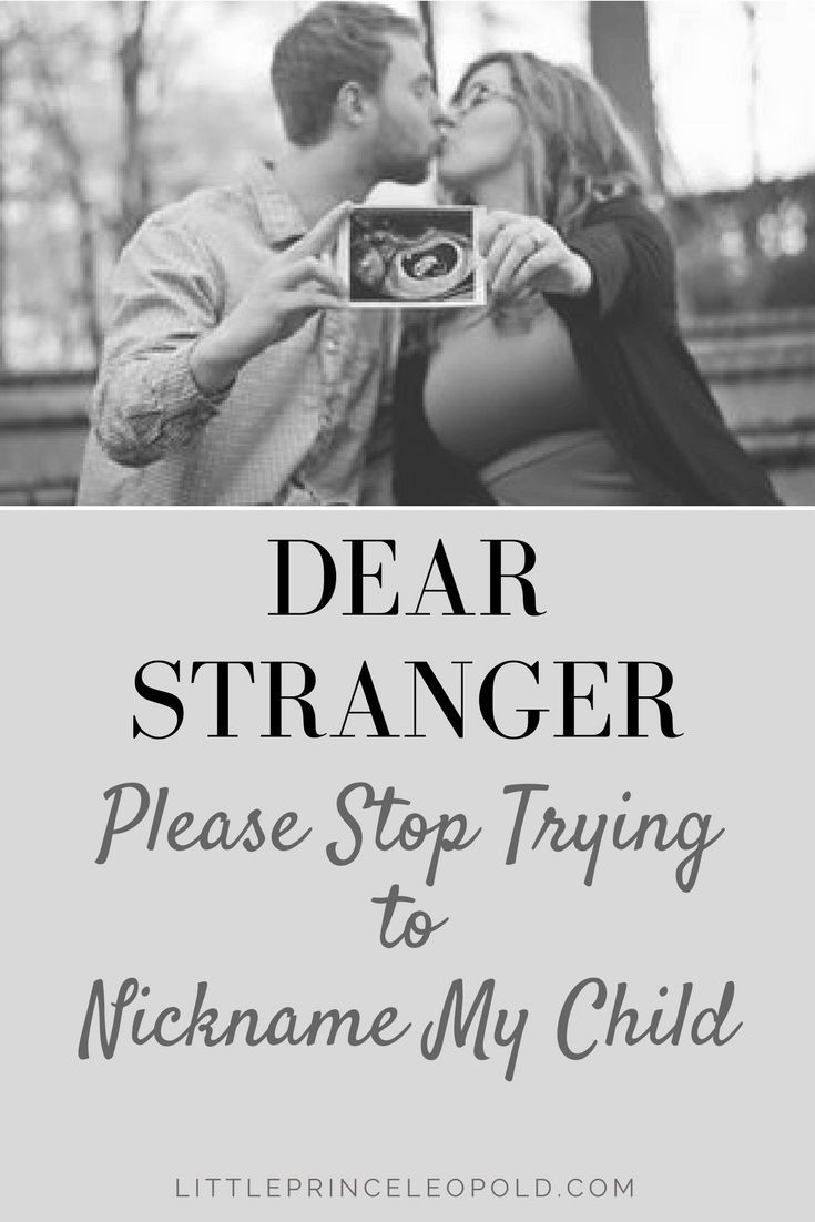 Please Stop Telling Me Your Child Is >> Dear Stranger Please Stop Trying To Change My Child S Name All
