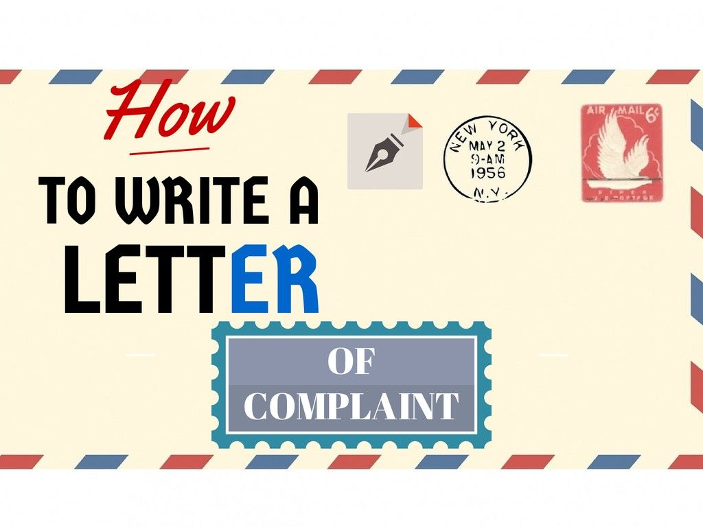 How To Write An Effective Letter Of Complaint To A Company About