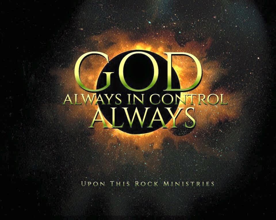 God always in control, always Bible love, Inspirational