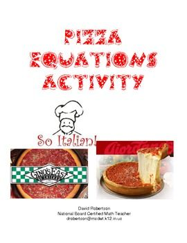 Solving Equations Real World Problems With Pizza With Images