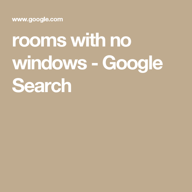 rooms with no windows - Google Search