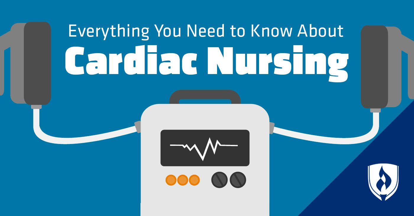 Everything You Need to Know About Cardiac Nursing