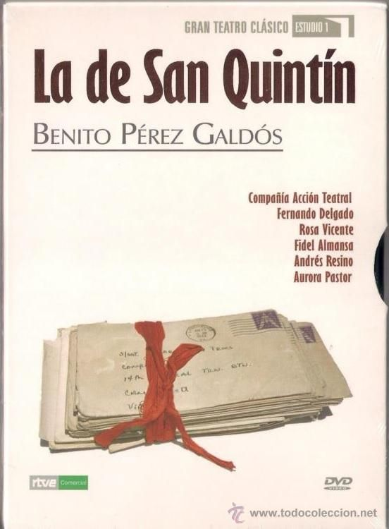 "Benito Perez Galdós: ""la de san quintin""  1894.."