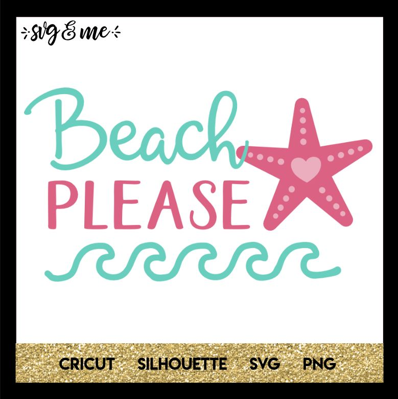 Download Beach Please | CRICUT STUFF | Cricut, Svg files for cricut ...