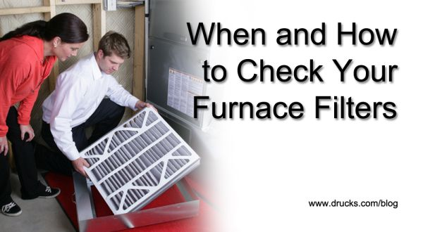When And How To Check Your Furnace Filters Furnace Filters