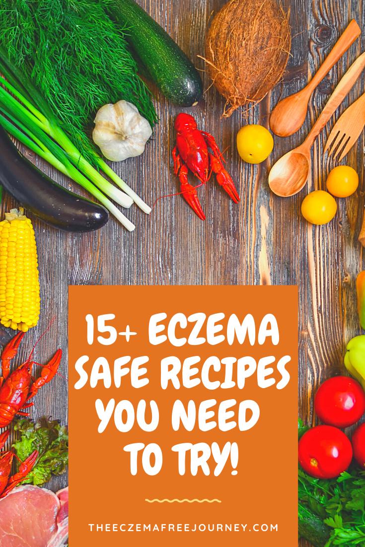 15 Eczema Safe Recipes You Need To Try Eczema Diet Full Meal Recipes Eczema Recipe