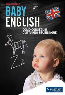 La autora, gijonesa de nacimiento, escribió este libro basándose en su propia experiencia como madre trabajadora en Inglaterra. Búscalo en http://absys.asturias.es/cgi-abnet_Bast/abnetop?ACC=DOSEARCH&xsqf01=baby+english+diana+sampedro
