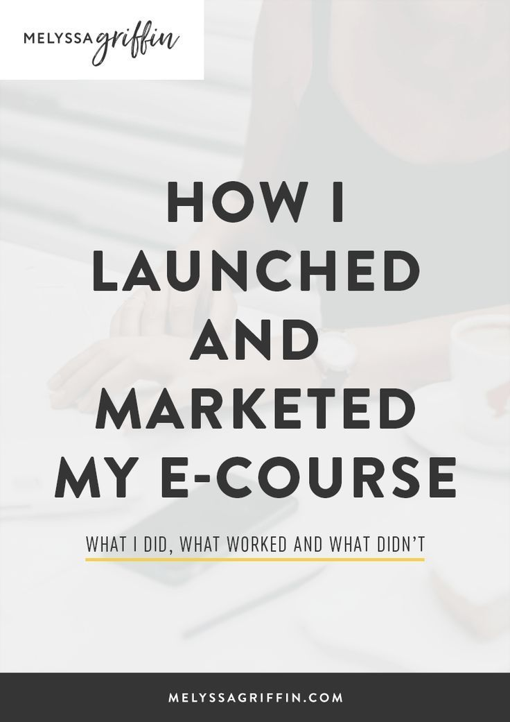 This is exactly how I launched my ecourse online. Get design, creation, and marketing ideas to sell your online course today! #MelyssaGriffin #onlinecourse #ecourse