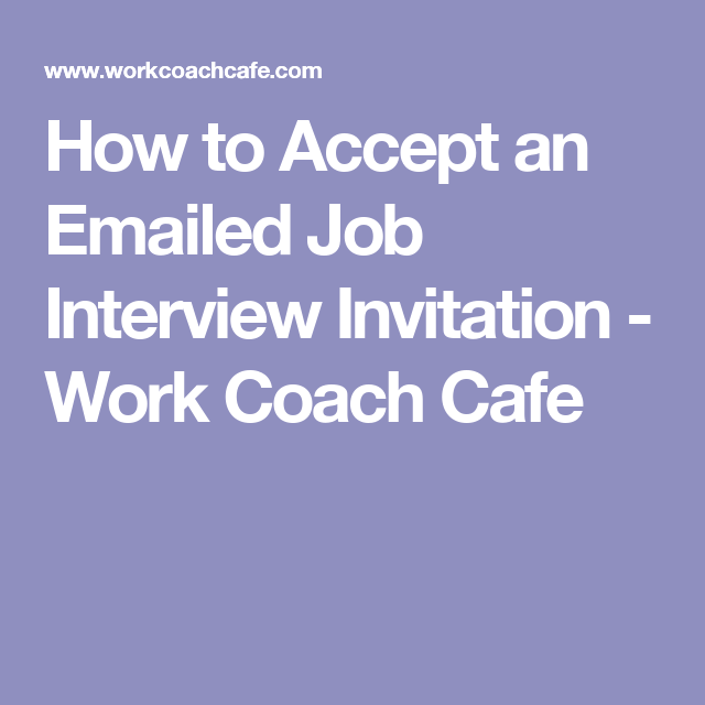 How to accept an emailed job interview invitation work coach cafe how to accept an emailed job interview invitation work coach cafe thecheapjerseys Gallery