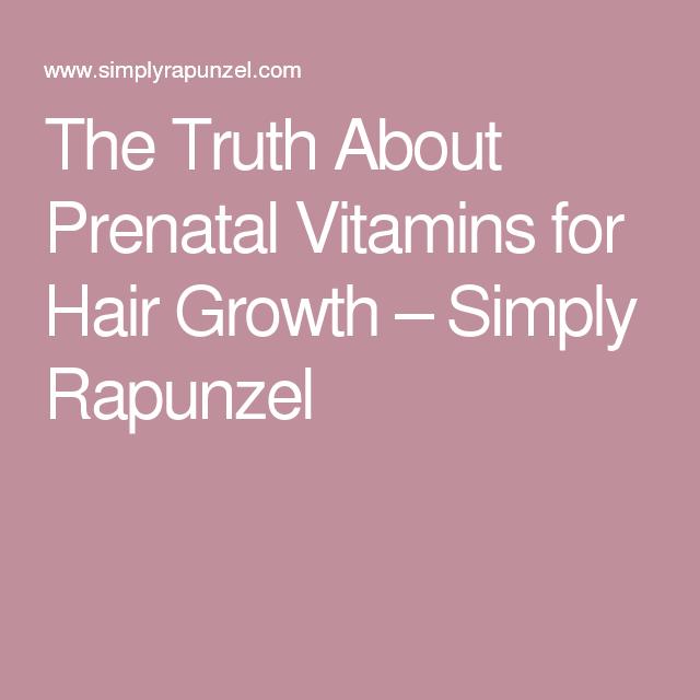The Truth About Prenatal Vitamins for Hair Growth - Hair ...
