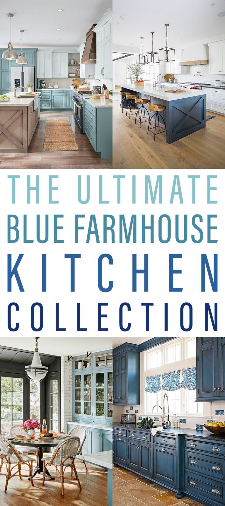 The Ultimate Blue Farmhouse Kitchen Collection #bluegreykitchens