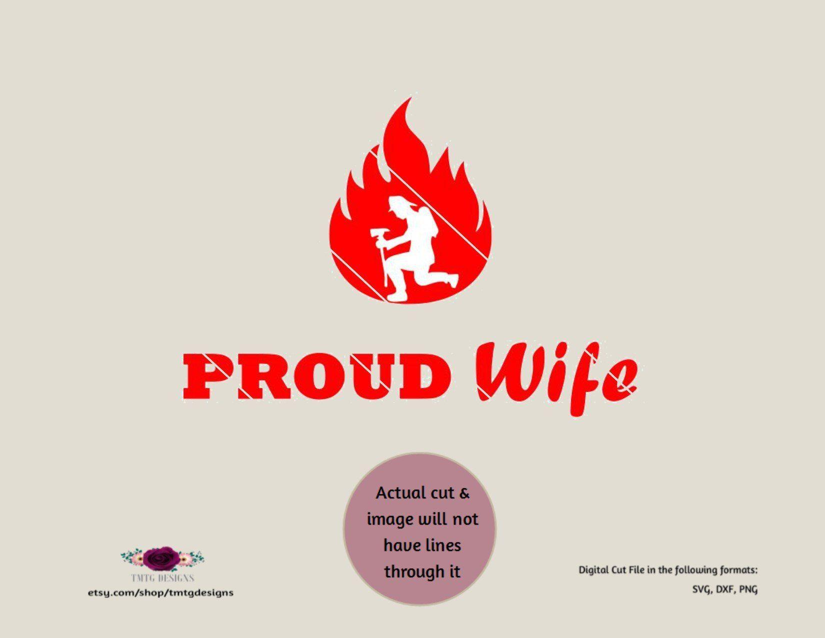 Firefighter Svg Firefighter Love Svg Proud Wife Firefighter Wife Svg Svg Dfx Cricut Download Files For Silh Firefighter Love Firefighter Wife Proud Wife