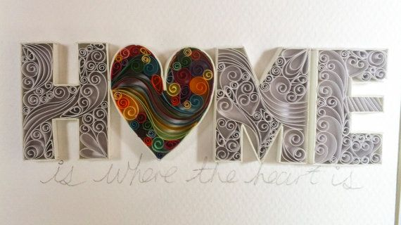 Home is where the heart is Paper Quilling Print by QuillingbyCourtney